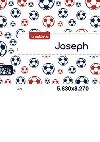 Le cahier de Joseph: Le cahier de Joseph - Blanc, 96p, A5 - Football Paris
