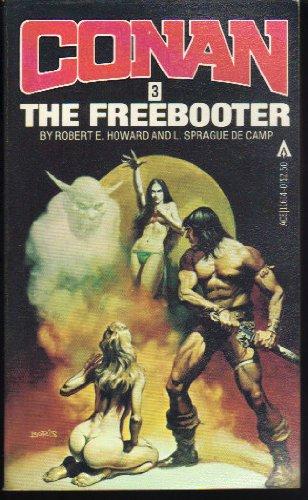 Conan the Freebooter [CONAN the Barbarian #3] 0441117007 Book Cover