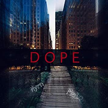 D O P E (feat. Nyrn)