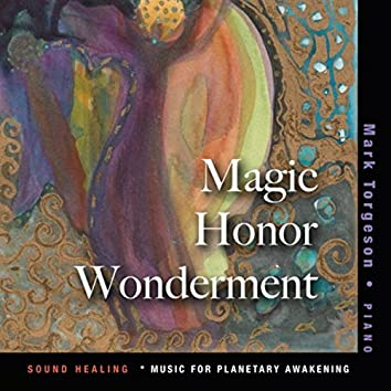 Magic, Honor, Wonderment