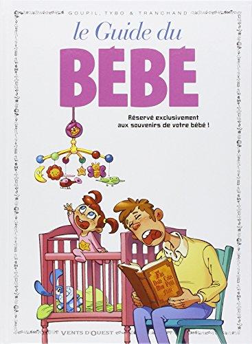 Les Guides en BD - Tome 19: Le Bébé