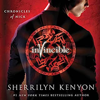 Invincible     The Chronicles of Nick              Written by:                                                                                                                                 Sherrilyn Kenyon                               Narrated by:                                                                                                                                 Holter Graham                      Length: 7 hrs and 2 mins     1 rating     Overall 4.0