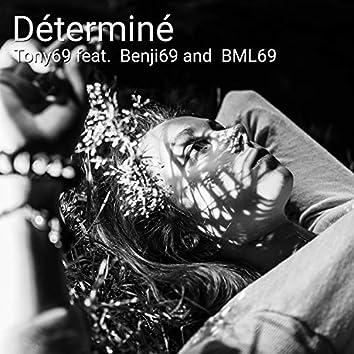Déterminé (feat. Benji69, bml69)