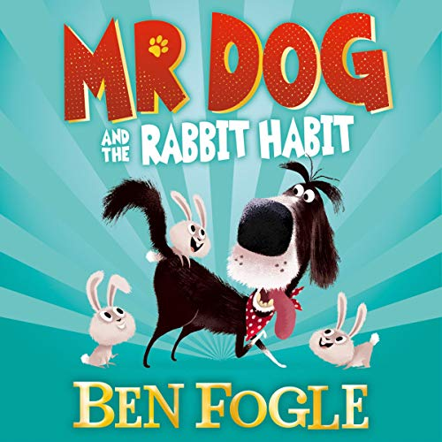 Mr Dog and the Rabbit Habit (Mr Dog) audiobook cover art