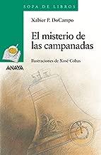 El misterio de las campanadas (Literatura Infantil (6-11 Años) - Sopa De Libros) (Spanish Edition)