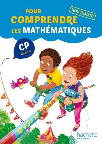 Pour comprendre les mathématiques CP (Cycle 2) - Fichier élève - Ed. 2014