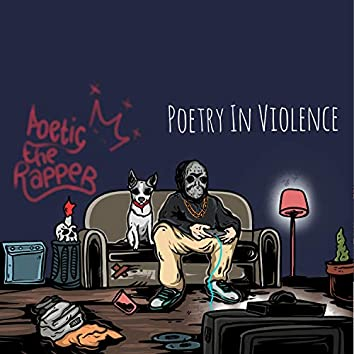 Poetry In Violence