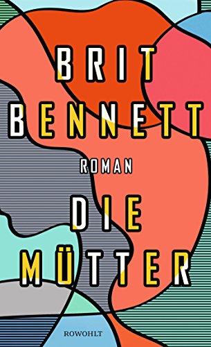 Buchseite und Rezensionen zu 'Die Mütter' von Brit Bennett