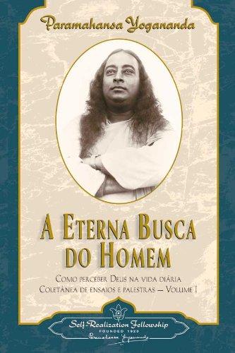 A Eterna Busca do Homem (Man's Eternal Quest) (Portuguese Edition)
