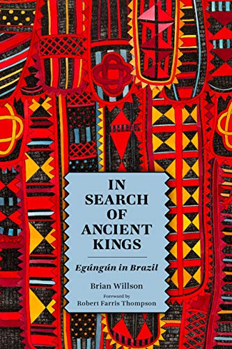 In Search of Ancient Kings: Egúngún in Brazil