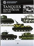 Tanques Soviéticos 1939-1945 (Fichas de Tecnología Militar) (Spanish Edition)