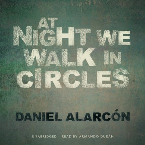 At Night We Walk in Circles audiobook cover art