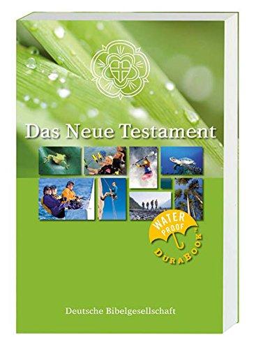 Das Neue Testament nach Martin Luther: Wasserfeste Ausgabe