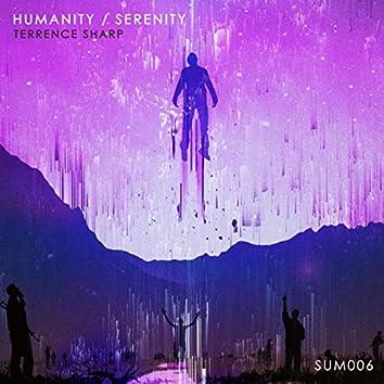 Humanity / Serenity