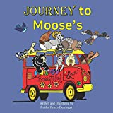 Journey to Moose's