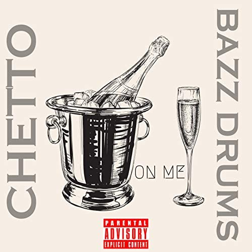Chetto feat. Bazz Drums