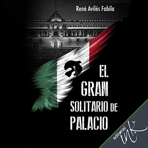 El gran solitario de Palacio [The Great Solitary Man in the Palace] audiobook cover art