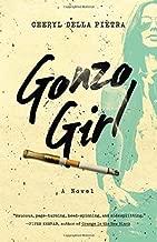 Gonzo Girl: A Novel