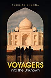 Book Cover of Voyagers into the Unknown by Ruchira Khanna