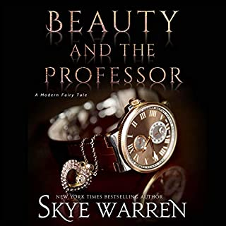 Beauty and the Professor     A Modern Fairy Tale Duet, Book 1              By:                                                                                                                                 Skye Warren                               Narrated by:                                                                                                                                 Stephen Dexter,                                                                                        Lia Langola                      Length: 5 hrs and 53 mins     24 ratings     Overall 4.3