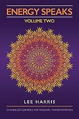Energy Speaks - Volume Two by Lee Harris (2014-07-29) Paperback
