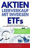 Aktien Leerverkauf mit inversen ETFs: Wie Privatanleger mit einfachen Mitteln