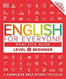 English for Everyone: Level 1 Practice Book - Beginner...
