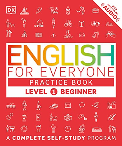 English for Everyone: Level 1 Practice Book - Beginner English: ESL Workbook, Interactive English Learning for Adults