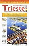 Carta della città di Trieste cento. 1:5.000. Ediz. multilingue