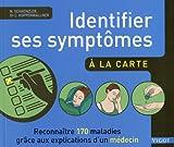 Identifier ses symptômes à la carte