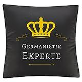 Multifanshop Kissenbezug Kissen Germanistik Experte schwarz - Kuschelkissen Kopfkissen Dekokissen