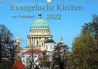 Evangelische Kirchen um Potsdam 2022 (Wandkalender 2022 DIN A3 quer): Ein regionaler Kalender ueber die Ev. Kirchen um die Landeshauptstadt Potsdam (Monatskalender, 14 Seiten )
