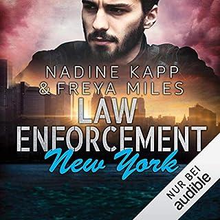 New York     Law Enforcement 3              Autor:                                                                                                                                 Nadine Kapp,                                                                                        Freya Miles                               Sprecher:                                                                                                                                 Yesim Meisheit,                                                                                        Mario Hassert                      Spieldauer: 4 Std. und 47 Min.     42 Bewertungen     Gesamt 4,3