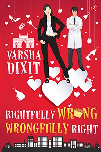 Rightfully Wrong Wrongfully Right (English Edition) eBook: Dixit, Varsha: Amazon.es: Tienda Kindle