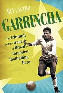 Best Garrincha: The Triumph and Tragedy of Brazil