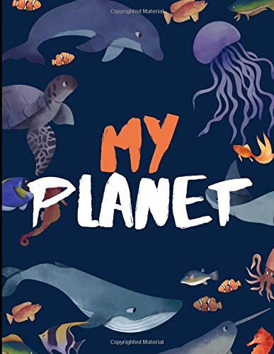 My Planet NoteBook: Single line, 120 pages, 8.5 x 11 inches