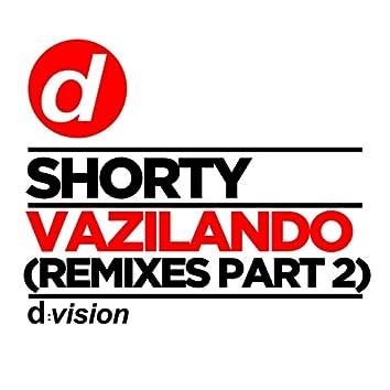 Vazilando (Remixes Part 2)