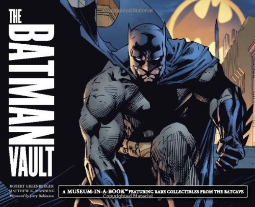 [ THE BATMAN VAULT A MUSEUM-IN-A-BOOK WITH RARE COLLECTIBLES FROM THE BATCAVE BY MANNING, MATTHEW](AUTHOR)HARDBACK
