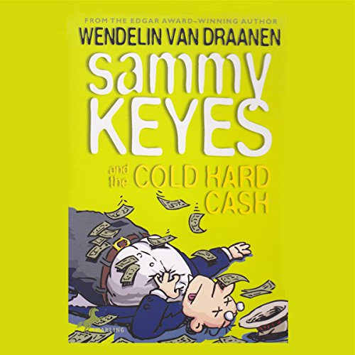Sammy Keyes and the Cold Hard Cash audiobook cover art