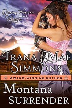 Montana Surrender (Daring Western Hearts Series, Book 1) by [Trana Mae Simmons]