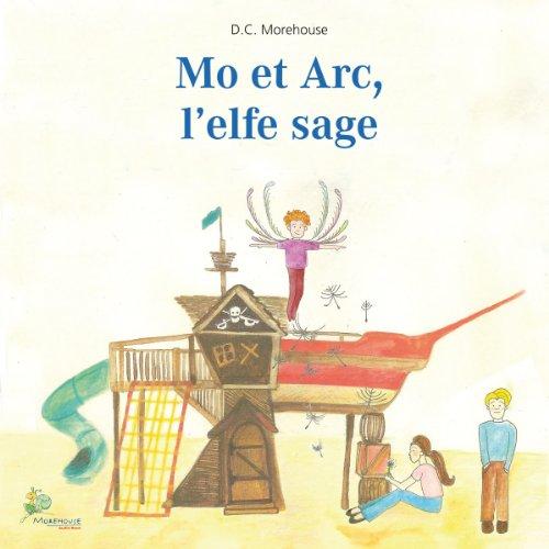 Mo et Arc, l'elfe sage cover art