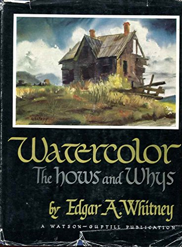 Watercolor: The hows and whys