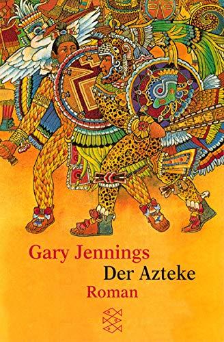 Der Azteke: Roman (Fischer Taschenbücher)