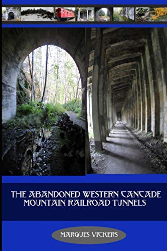 The Abandoned Western Cascade Mountain Railroad Tunnels: 1910 Wellington Avalance