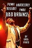 Punk! Hardcore! Reggae! PMA! Bad Brains! (English Edition)