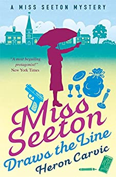 Miss Seeton Draws the Line (A Miss Seeton Mystery Book 2) by [Heron Carvic]