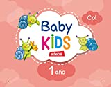 BABY KIDS 1 AÑO - 9788468313030