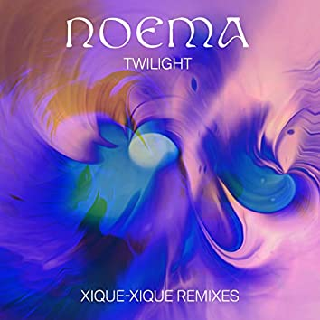 Twilight (Xique-Xique Remixes)