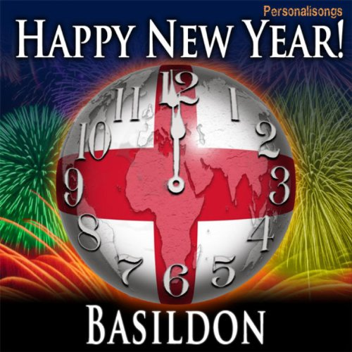 Happy New Year Basildon with Countdown and Auld Lang Syne