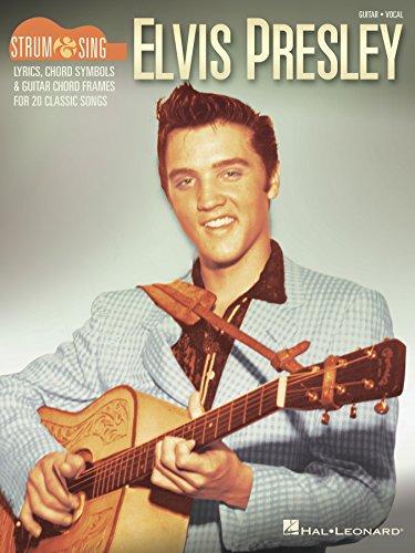 Elvis Presley - Strum & Sing Guitar (English Edition)